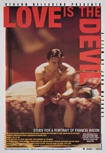 Love Is the Devil: Study for a Portrait of Francis Bacon - Poster / Capa / Cartaz - Oficial 1