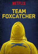 Equipe Foxcatcher (Team Foxcatcher )