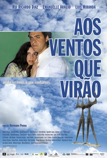 Aos Ventos que Virão - Poster / Capa / Cartaz - Oficial 2