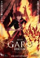 Garo: Divine Flame ( 劇場版 牙狼〈GARO〉‐DIVINE FLAME‐)