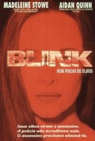 Blink - Num Piscar de Olhos - Poster / Capa / Cartaz - Oficial 1