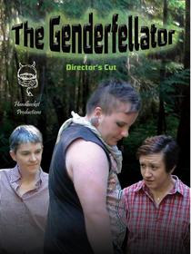 The Genderfellator - Poster / Capa / Cartaz - Oficial 1