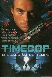 Timecop: O Guardião do Tempo - Poster / Capa / Cartaz - Oficial 2