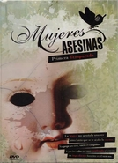 Mulheres Assassinas (1ª Temporada) (Mujeres asesinas (Season 1))