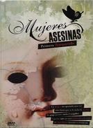 Mulheres Assassinas (1ª Temporada) (Mujeres asesinas (Season 1))
