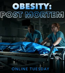 Obesidade: A Autópsia (Obesity: The Post Mortem)