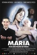 Maria, Mãe do Filho de Deus (Maria, Mãe do Filho de Deus)