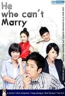 The Man Who Can't Get Married (Gyeolhon Motaneun Namja)