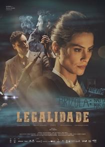 Legalidade - Poster / Capa / Cartaz - Oficial 1