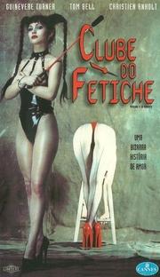 Clube do Fetiche - Poster / Capa / Cartaz - Oficial 2