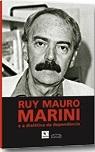 Ruy Mauro Marini e a Dialética da Dependência - Poster / Capa / Cartaz - Oficial 1