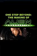 Um Passo Além: Fazendo Alien - A Ressurreição (One Step Beyond: The Making of 'Alien: Resurrection')