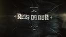 Reis da Rua (1º Temporada) (Reis da Rua)