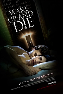 Wake up and die - Poster / Capa / Cartaz - Oficial 2