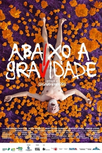 Abaixo a Gravidade - Poster / Capa / Cartaz - Oficial 1