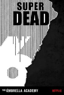 The Umbrella Academy (1ª Temporada) - Poster / Capa / Cartaz - Oficial 9