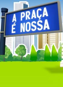 A Praça É Nossa (8ª Temporada) - Poster / Capa / Cartaz - Oficial 1