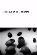 5 O'Clock in the Morning (5 O'Clock in the Morning)