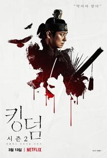 Kingdom (2ª Temporada) - Poster / Capa / Cartaz - Oficial 14