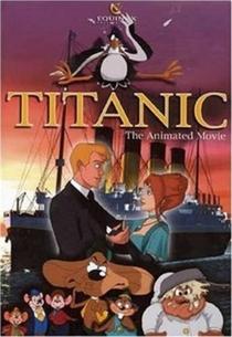 Titanic - O Desenho - Poster / Capa / Cartaz - Oficial 1