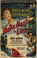 Ódio que não Perdoa (Make Haste to Live)