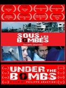 Sob as Bombas (Sous Les Bombes)