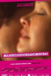 Mulheres Sexo Verdades Mentiras - Poster / Capa / Cartaz - Oficial 1