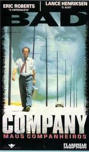 Bad Company - Maus Companheiros - Poster / Capa / Cartaz - Oficial 1
