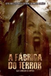A Fábrica do Terror - Poster / Capa / Cartaz - Oficial 1