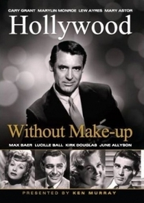 Hollywood Without Make-Up - Poster / Capa / Cartaz - Oficial 1