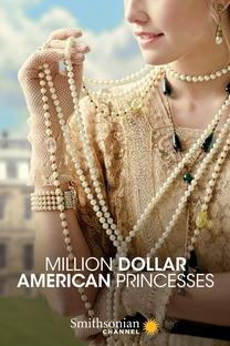 Princesas Americanas Milionárias - Poster / Capa / Cartaz - Oficial 4