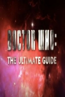 Doctor Who: The Ultimate Guide (Doctor Who: The Ultimate Guide)