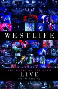 Westlife - The Where We Are Tour - Poster / Capa / Cartaz - Oficial 1