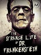 The Strange Life of Dr. Frankenstein (The Strange Life of Dr. Frankenstein)