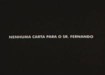Nenhuma Carta Para o Senhor Fernando - Poster / Capa / Cartaz - Oficial 1