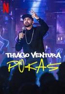Thiago Ventura: POKAS (Thiago Ventura: POKAS)