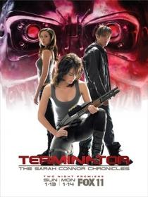 O Exterminador do Futuro: Crônicas de Sarah Connor (1ª Temporada) - Poster / Capa / Cartaz - Oficial 11
