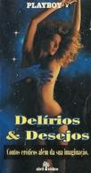 Delírios & Desejos (Playboy: Sexy Lingerie VI, Dreams & Desire)
