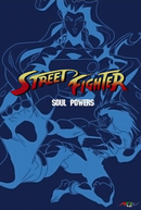 Street Fighter: The Game! (2ª Temporada) (Street Fighter: Soul Powers)