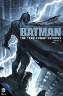 Batman: O Cavaleiro das Trevas - Parte 1 (Batman: The Dark Knight Returns - Part 1)