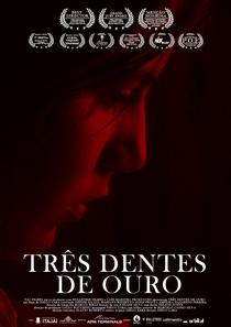 Três Dentes de Ouro - Poster / Capa / Cartaz - Oficial 1