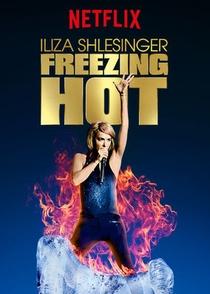 Iliza Shlesinger: Freezing Hot - Poster / Capa / Cartaz - Oficial 1