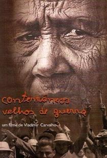 Conterrâneos Velhos de Guerra - Poster / Capa / Cartaz - Oficial 1