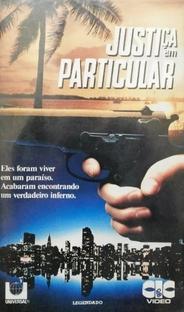 Justiça em Particular - Poster / Capa / Cartaz - Oficial 1