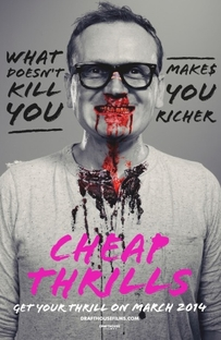 Cheap Thrills - Poster / Capa / Cartaz - Oficial 6