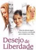 Desejo de Liberdade - Poster / Capa / Cartaz - Oficial 2