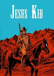 Jesus Kid - Poster / Capa / Cartaz - Oficial 1