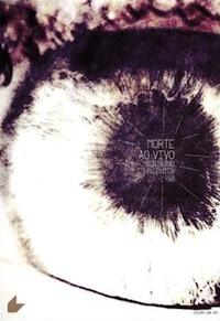 A Morte ao Vivo - Poster / Capa / Cartaz - Oficial 1
