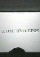 Le bleu des origines (Le bleu des origines)