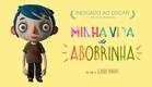 Minha Vida de Abobrinha - Trailer legendado [HD]